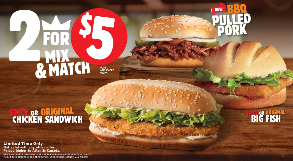 Burger king chicken spicy chicken big fish whopper 2 for Burger king big fish